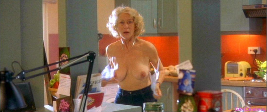 Naked helen mirren in hussy ancensored